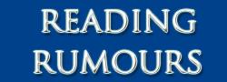 Reading Rumours